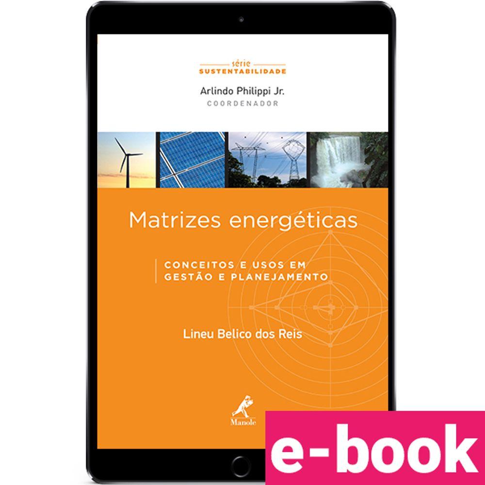 matrizes-energeticas-conceitos-e-usos-em-gestao-e-planejamento-1-edicao