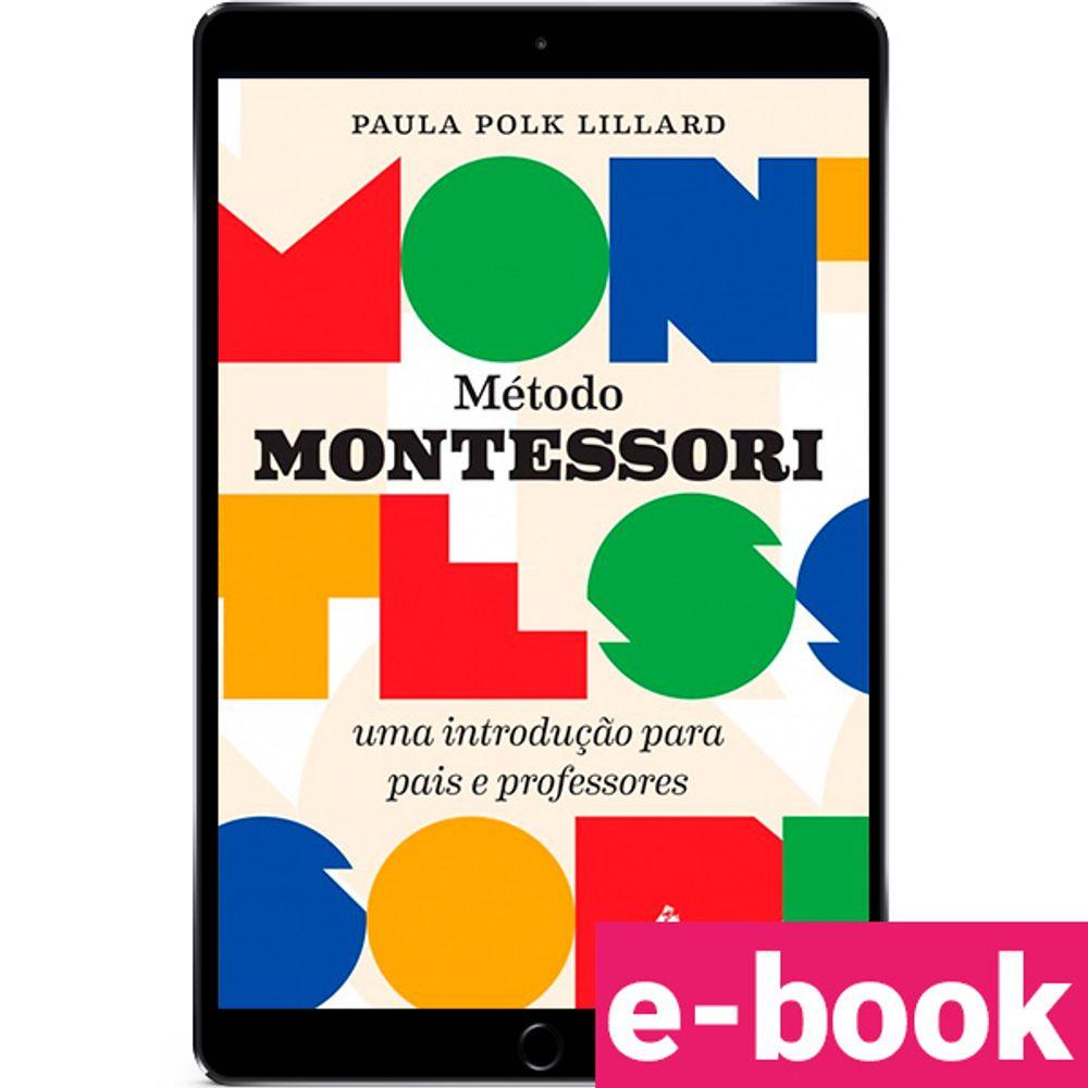 metodo-montessori-uma-introducao-para-pais-e-professores-1-edicao