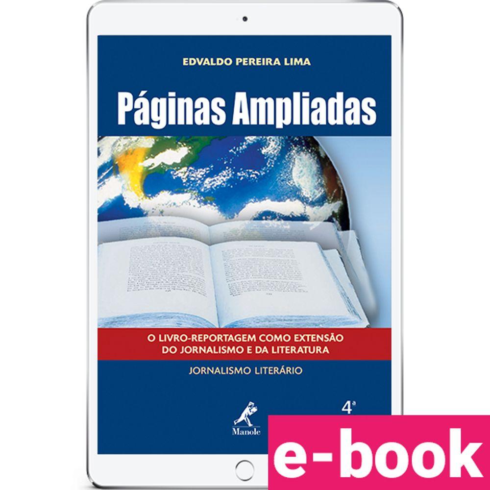 paginas-ampliadas-o-livro-reportagem-como-extensao-do-jornalismo-e-da-literatura-4-edicao