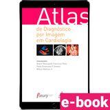 atlas-de-diagnostico-por-imagem-em-cardiologia-1-edicao