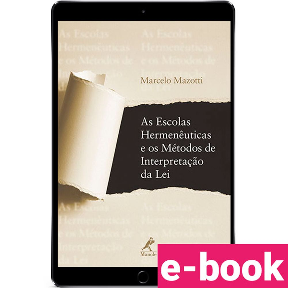As-Escolas-Hermeneuticas-e-os-Metodos-de-Interpretacao-da-Lei