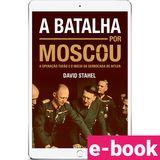 A-Batalha-Por-Moscou