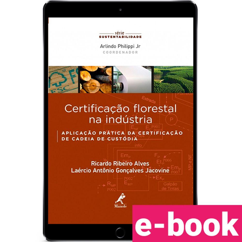 certificacao-florestal-na-industria-aplicacao-pratica-da-certificacao-de-cadeia-de-custodia-1-edicao