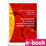 controle-biologico-de-qualidade-de-produtos-farmaceuticos-correlatos-e-cosmeticos-4-edicao