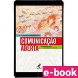 comunicacao-aberta-desenvolvendo-a-cultura-do-dialogo-1-edicao