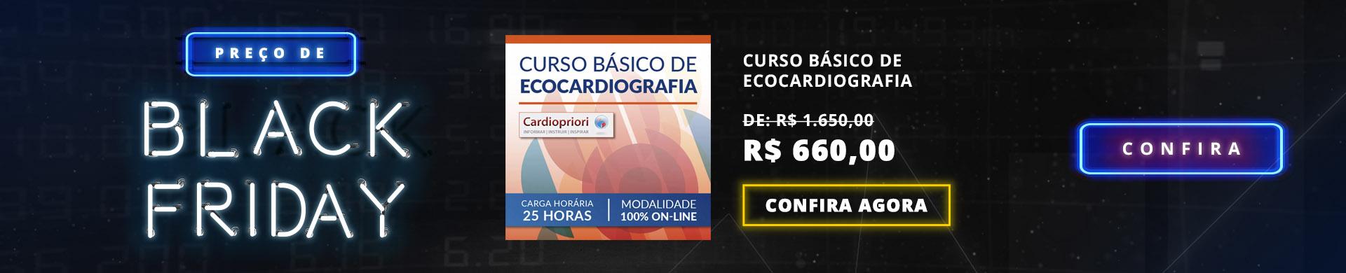 Esquenta - Black Friday -Básico de Ecocardiografia