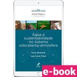agua-e-sustentabilidade-no-sistena-solo-planta-atmosfera