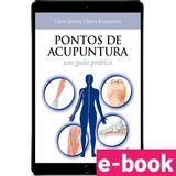 pontos-de-acupuntura-um-guia-pratico-1-edicao