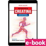 suplementacao-de-creatina-efeitos-ergogenicos-terapeuticos-e-adversos-1-edicao