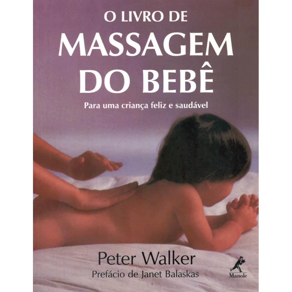 O-Livro-de-Massagem-do-bebe-para-uma-Crianca-Feliz-e-Saudavel