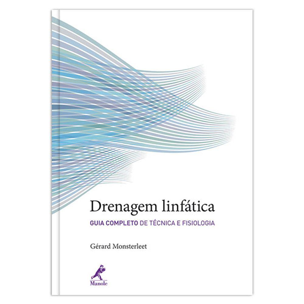 drenagem-linfatica-guia-completo-de-tecnica-e-fisiologia-1-edicao