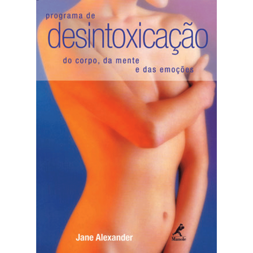 Programa-de-DesintoxicAcao-do-Corpo-da-Mente-e-das-Emocoes