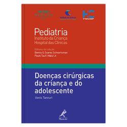 doencas-cirurgicas-da-crianca-e-do-adolescente-1-edicao-colecao-pediatria-instituto-da-crianca-hospital-das-clinicas