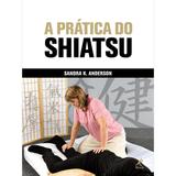A-Pratica-do-Shiatsu