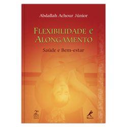 flexibilidade-e-alongamento-saude-e-bem-estar-1-edicao