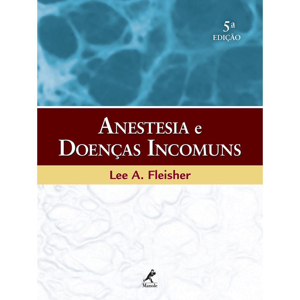 Anestesia-e-Doencas-Incomuns