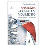 anatomia-do-corpo-em-movimento-ossos-musculos-e-articulacoes-2-edicao