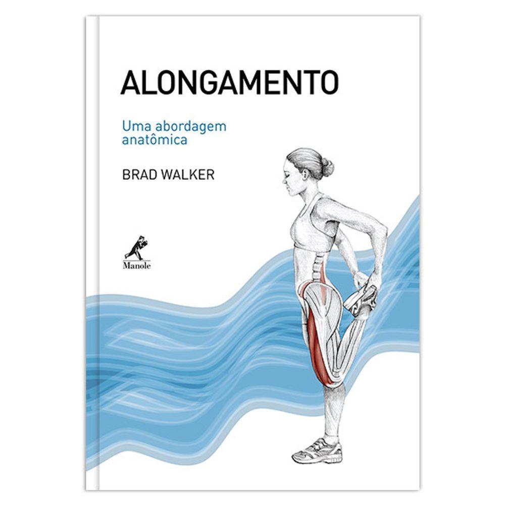 alongamento-uma-abordagem-anatomica-1-edicao