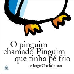 O-Pinguim-Chamado-Pinguim-Que-Tinha-o-Pe-Frio