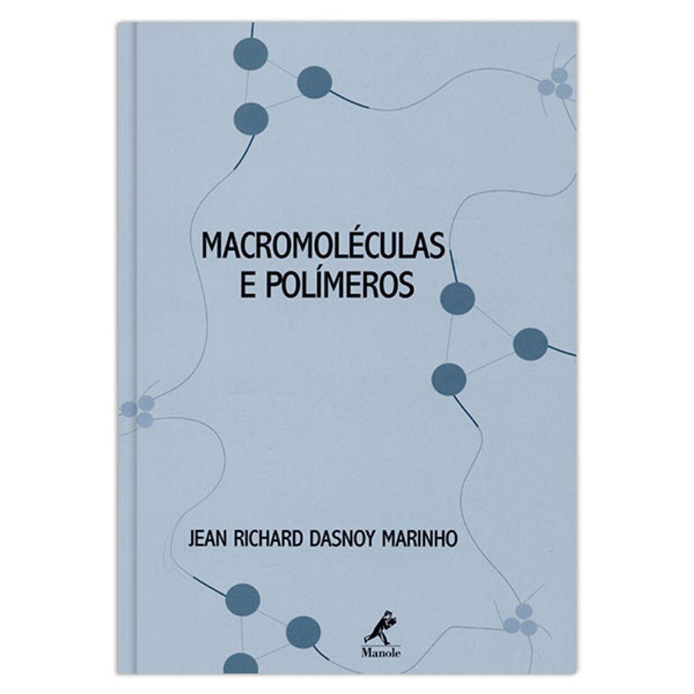 macromoleculas-e-polimeros-1-edicao