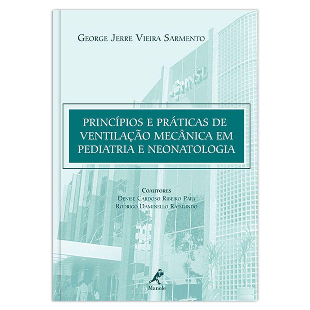 principios-e-praticas-de-ventilacao-mecanica-em-pediatria-e-neonatologia-1-edicao