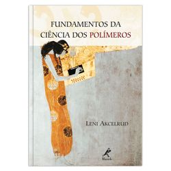 fundamentos-da-ciencia-dos-polimeros-1-edicao