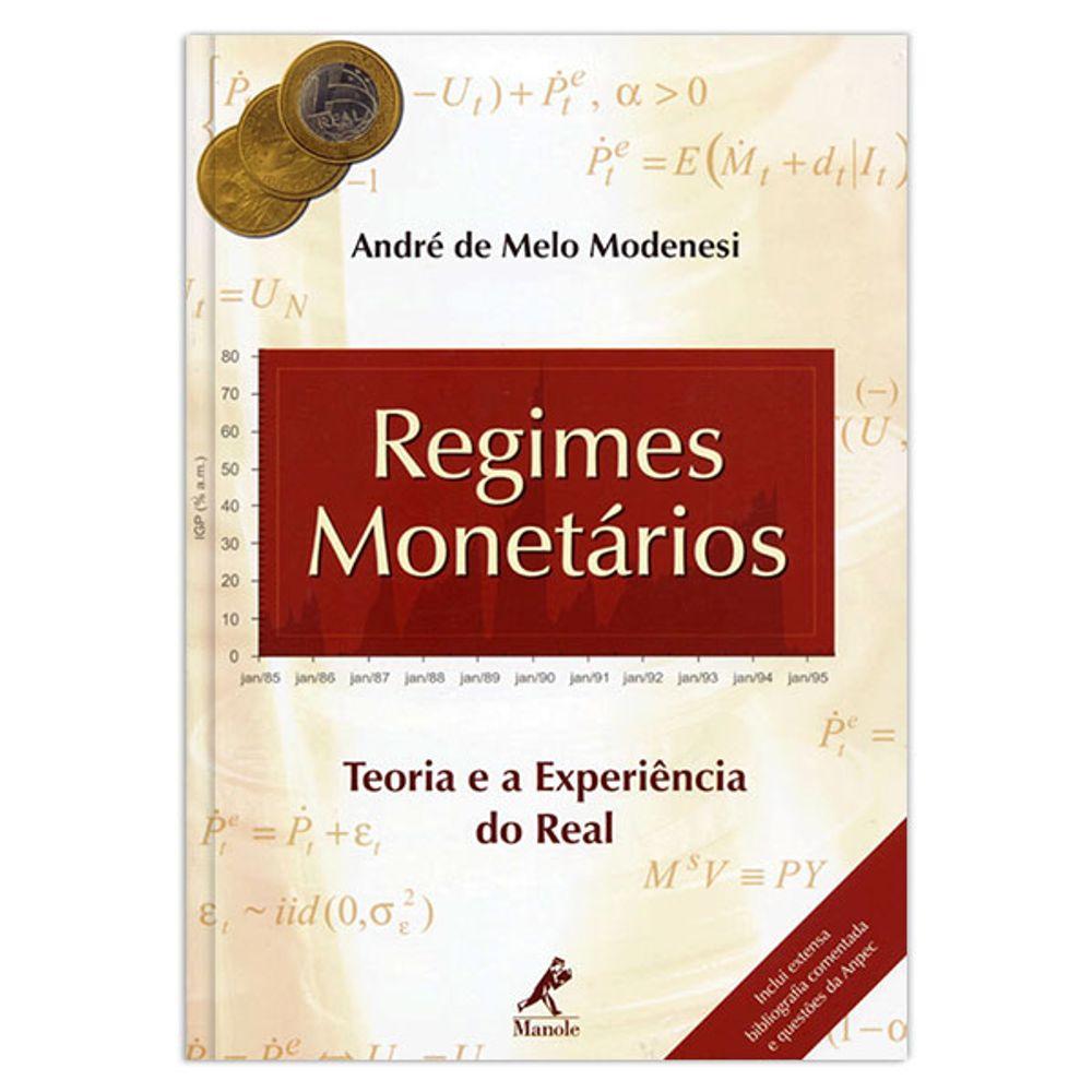 regimes-monetarios-teoria-e-a-experiencia-do-real-1-edicao