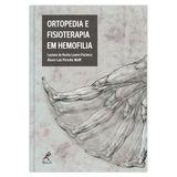 ortopedia-e-fisioterapia-em-hemofilia-1-edicao