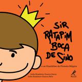 Sir-Ratapim-Boca-de-Sino