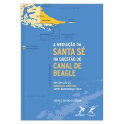 a-mediacao-da-santa-se-na-questao-do-canal-de-beagle-1-edicao