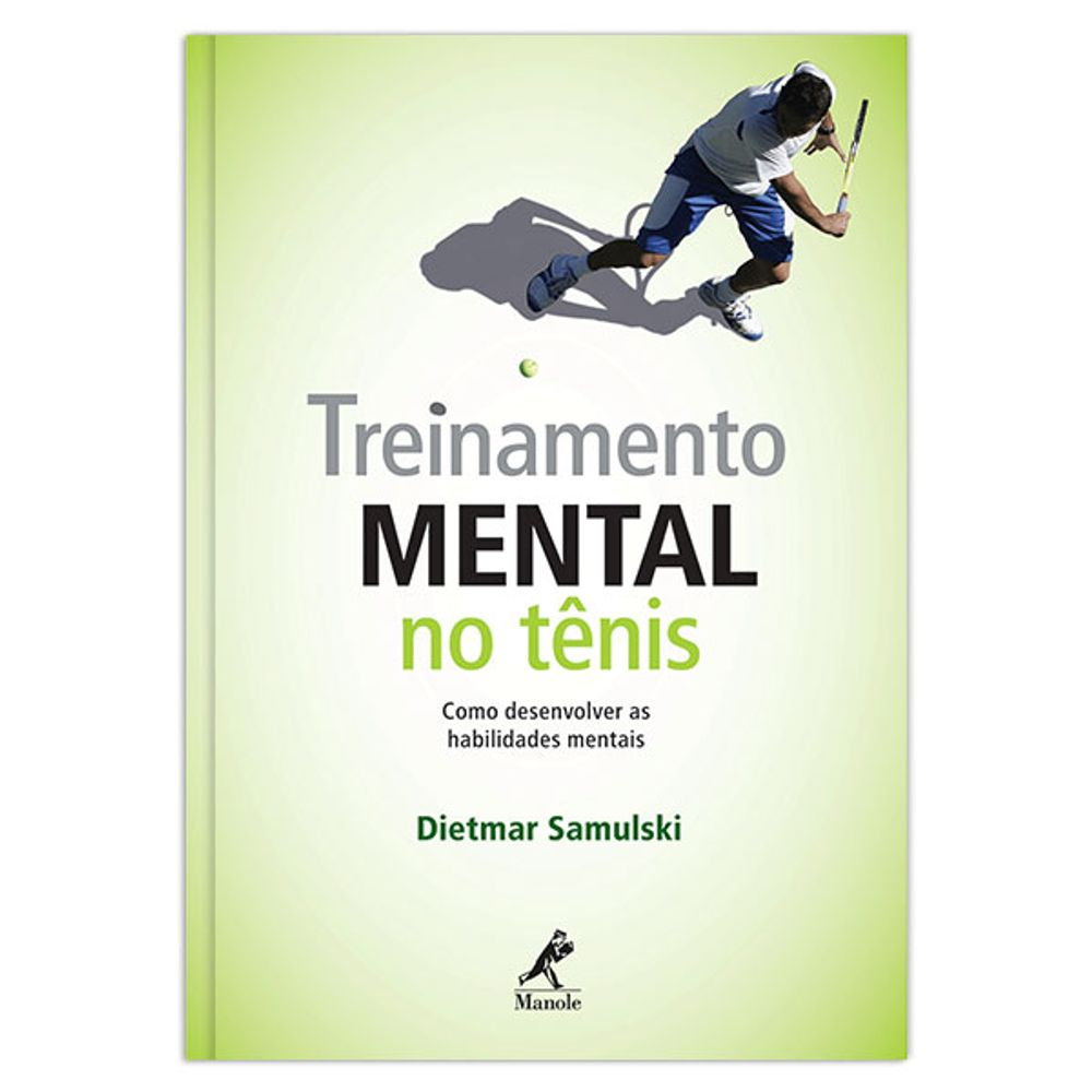 treinamento-mental-no-tenis-como-desenvolver-as-habilidades-mentais-1-edicao