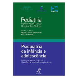 psiquiatria-da-infancia-e-adolescencia-1-edicao-colecao-pediatria-instituto-da-crianca-hospital-das-clinicas