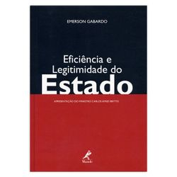 eficiencia-e-legitimidade-do-estado-1-edicao
