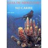 Guia-de-Mergulho-no-Caribe