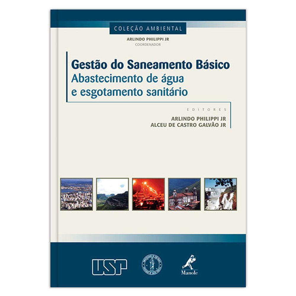 gestao-do-saneamento-basico-abastecimento-de-agua-e-esgotamento-sanitario-1-edicao
