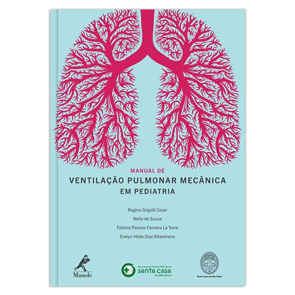 manual-de-ventilacao-pulmonar-mecanica-em-pediatria-1-edicao