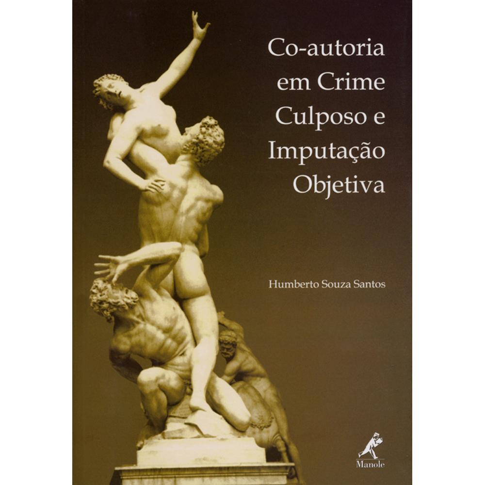 Co-autoria-em-Crime-Culposo-e-ImputAcao-Objetiva