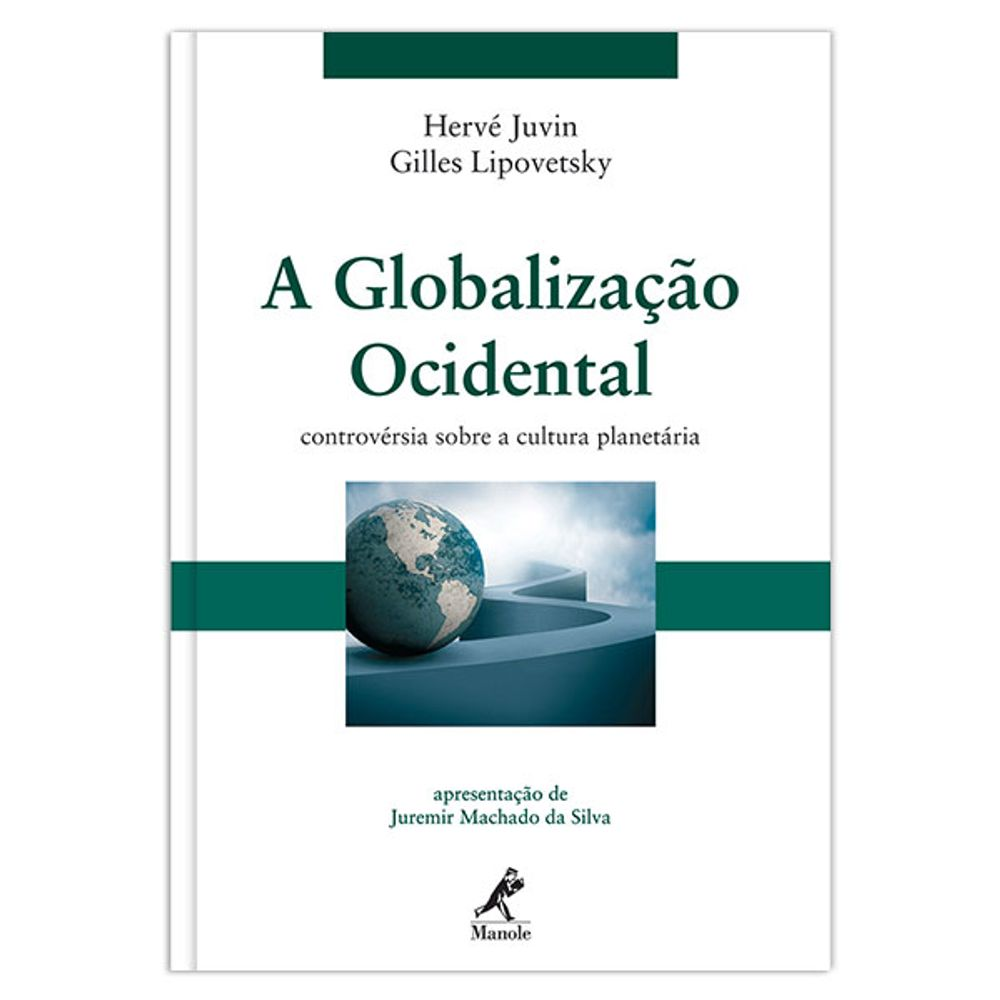 a-globalizacao-ocidental-controversia-sobre-a-cultura-planetaria-1-edicao
