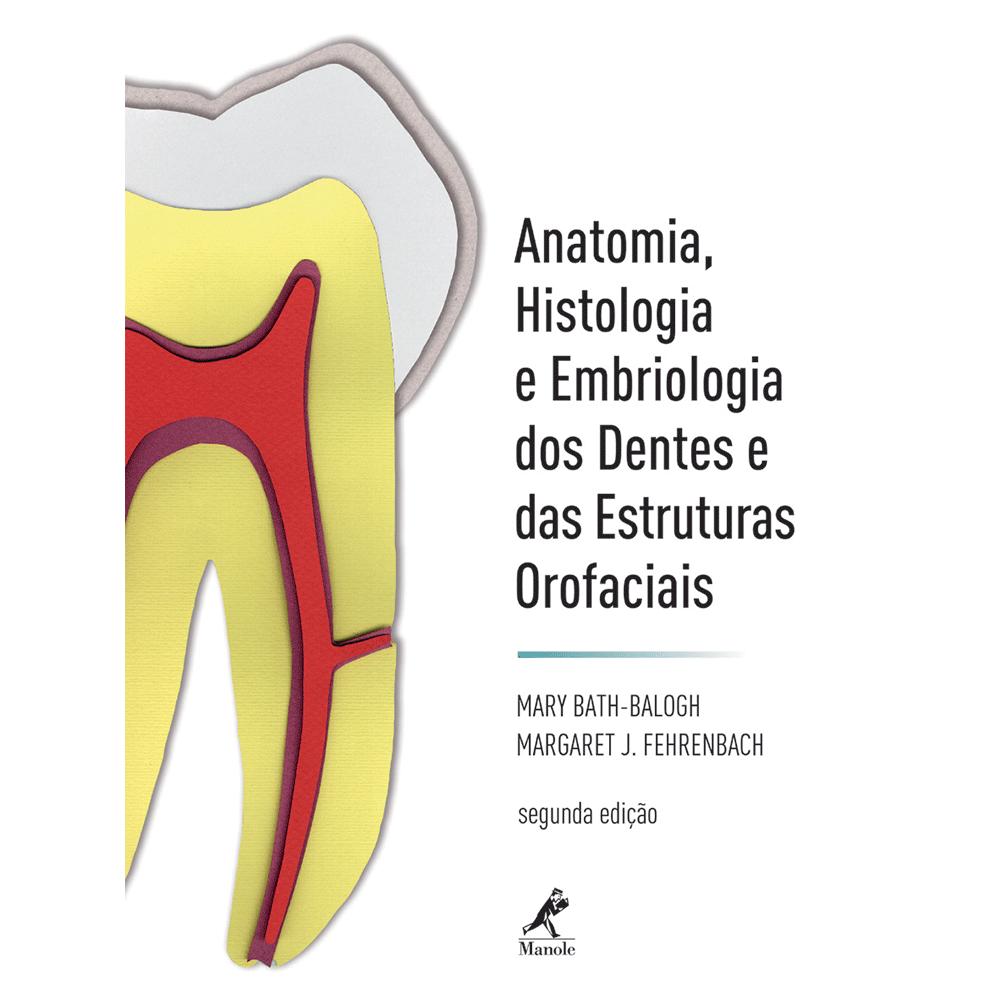 Anatomia-Histologia-e-Embriologia-dos-Dentes-e-das-Estruturas-Orofaciais