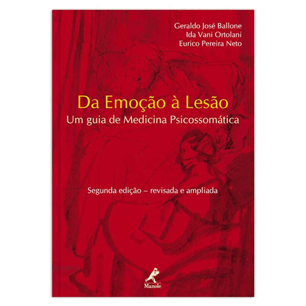 da-emocao-a-lesao-um-guia-de-medicina-psicossomatica-2-edicao