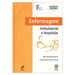 enfermagem-ambulatorial-e-hospitalar-1-edicao