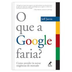 o-que-a-google-faria-1-edicao