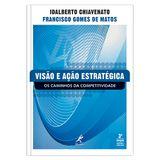 visao-e-acao-estrategica-os-caminhos-da-competitividade-3-edicao