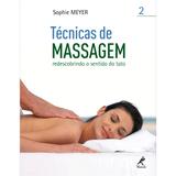 Tecnicas-de-massagem-II--redescobrindo-o-sentido-do-tato