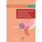 Reposicao-volemica-transfusao-peroperatoria-e-monitorizacao
