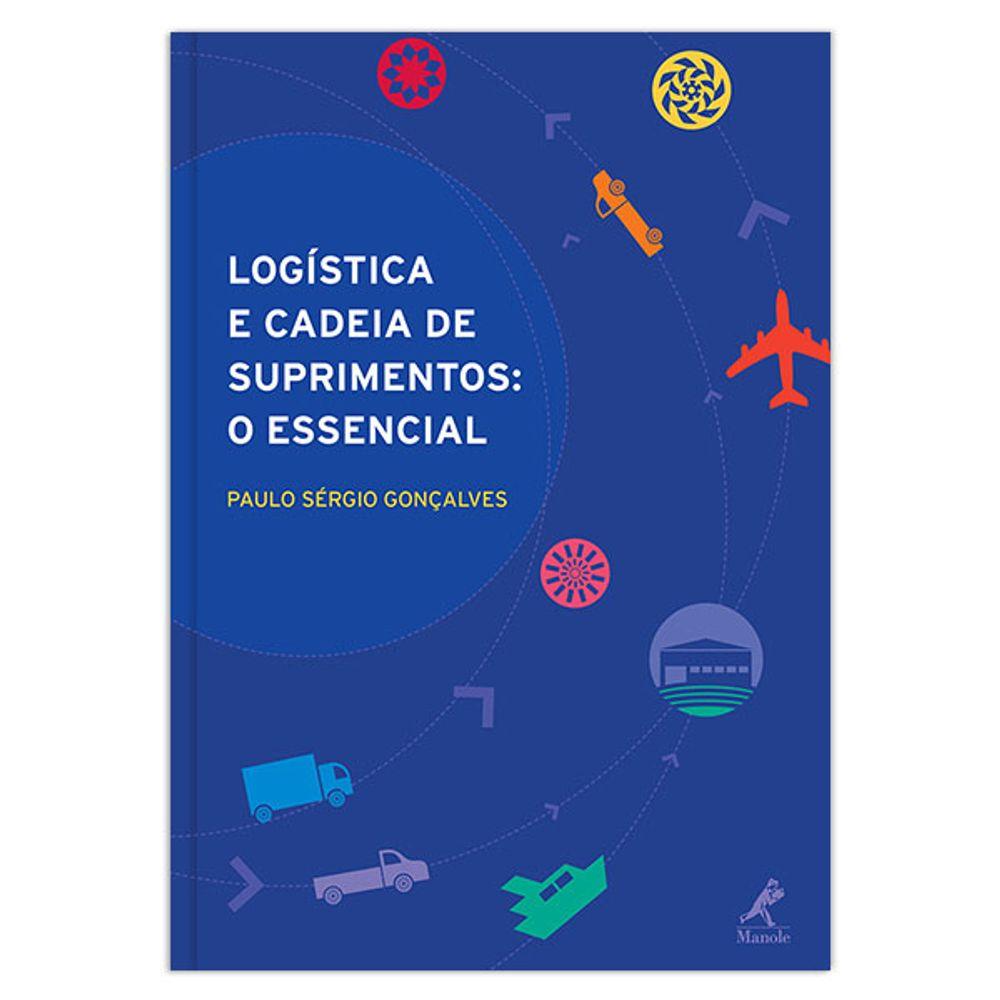 logistica-e-cadeia-de-suprimentos-o-essencial-1-edicao