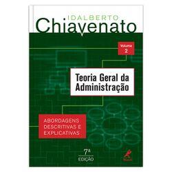 teoria-geral-da-administracao-abordagens-descritivas-e-explicativas-vol-2-7-edicao