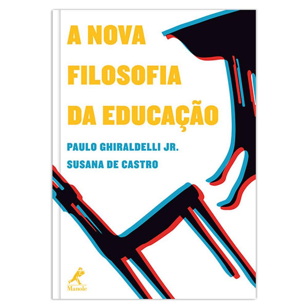 a-nova-filosofia-da-educacao-1-edicao