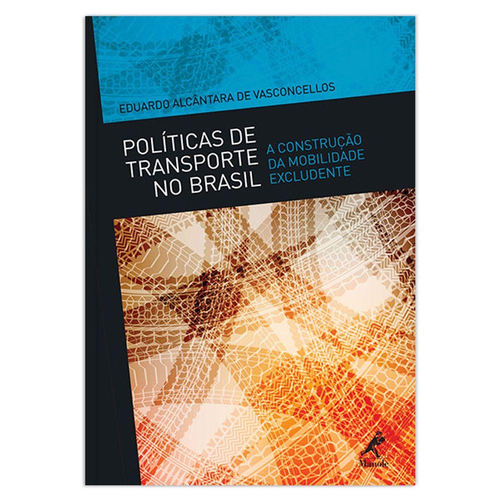 politicas-de-transporte-no-brasil-a-construcao-da-mobilidade-excludente-1-edicao