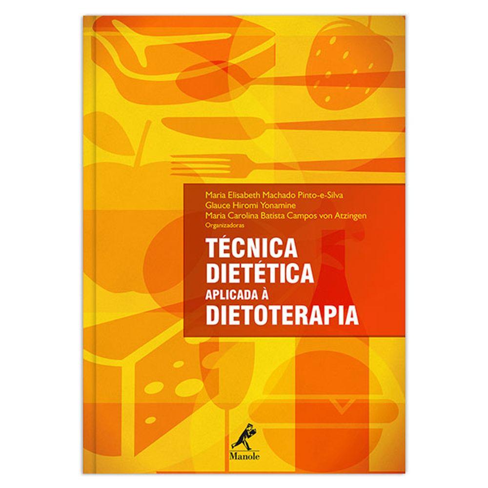 tecnica-dietetica-aplicada-a-dietoterapia-1-edicao